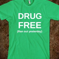 drug free-ran out yesterday - glamfoxx.com