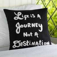 Life Is A Journey Pillow Organic Cover