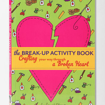 The Break-Up Activity Book