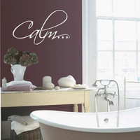Bath tub &quot;Calm&quot; Bathroom Relax - Vinyl Wall Quote Decal