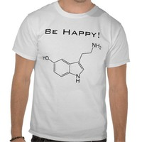 Be Happy! Serotonin T-shirt from Zazzle.com