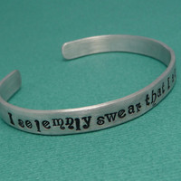 Harry Potter Inspired - I Solemnly Swear That I Am Up To No Good - A Hand Stamped Aluminum Cuff Bracelet