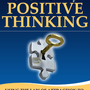 The Secret Power of Positive Thinking: Using the Law of Attraction to Increase Your Levels of...