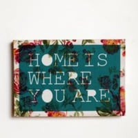 UrbanOutfitters.com > Home is Where You Are 13x19
