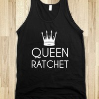 Queen Ratchet