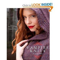Vampire Knits: Projects to Keep You Knitting from Twilight to Dawn [Paperback]
