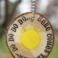 Keychain wood quote Here comes the Sun by starlightwoods on Etsy