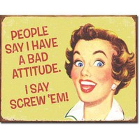 Ephemera - Bad Attitude Metal Tin Sign , 16x12