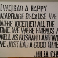$45.00 Julia Child Marriage Quote on Canvas by CantonBoxCompany on Etsy