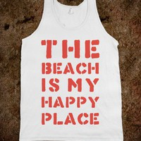 The Beach Is My Happy Place - Totally Awesome Text Tees
