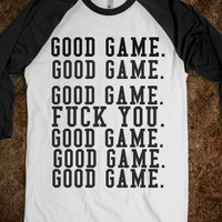 Good Game.-Unisex White/Black T-Shirt