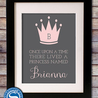 Nursery Princess 8x10 Print - Once Upon a Time Lived a Princess - Nursery Art - Girl Room - Pick Your Colors
