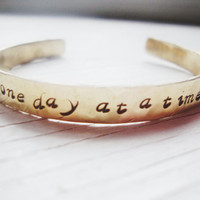 One day at a time handstamped brass bangle cuff bracelet support encouragement