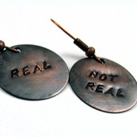 Real, Not Real Hunger Games Earrings -  Hand Stamped Copper Hunger Games Jewelry - customizable
