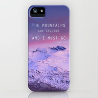 The mountains are calling, and i must go. John Muir. iPhone Case by Guido Montañés | Society6
