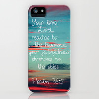 Your Love O Lord iPhone Case by Caleb Troy | Society6