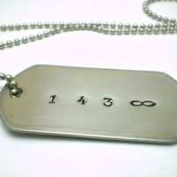 143 Infinity - Handstamped Dog Tag Necklace - Stainless Steel - READY TO SHIP