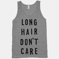 Long Hair Don&#x27;t Care (Tank)