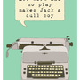 Vintage Typewriter Illustration poster print quote by BearAndRobot