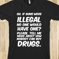 If guns were illegal - ZimmaCass