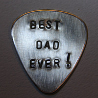 Guitar Pick for Best Dad Ever Handmade from Aluminum by NiciLaskin