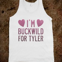 I&#x27;m Buckwild for Tyler (Tank) - Southern Girl