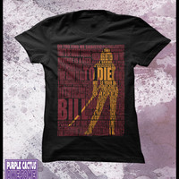 Kill Bill t shirt women's -  Typography shirt