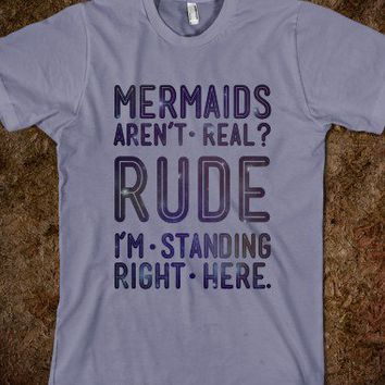 Mermaids Are Real-Unisex Slate T-Shirt
