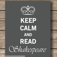 Keep Calm Shakespeare Typography Wall Art by JaneAndCompanyDesign