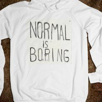 Normal Is Boring - Rock'in Creativitee