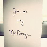Mr Darcy anniversary card. Hand drawn by Mr Teacup