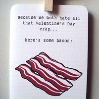 Funny Valentine's Day card Valentine's Bacon