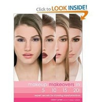 Amazon.com: Makeup Makeovers in 5, 10, 15, and 20 Minutes: Expert Secrets for Stunning Transformations (9781592333714): Robert Jones: Books