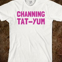 Channing Tatyum  - Text First