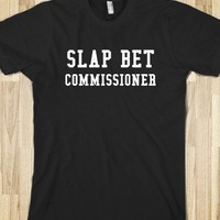 SLAP BET COMMISSIONER - glamfoxx.com
