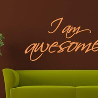 I am awesome Wall Sticker Quote - Great Word Decor