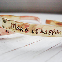 Stunning hammered brass cuff with inspirational words- Make it happen