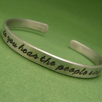 Les Miserables Inspired - Do You Hear The People Sing - A Hand Stamped Aluminum Bracelet