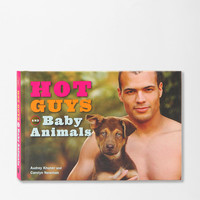 Urban Outfitters - Hot Guys With Baby Animals By Audrey Khuner &amp; Carolyn Newman
