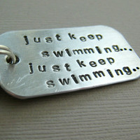 Hand Stamped Keychain Just Keep Swimming