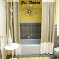 Get Naked Bathroom Wall Decor Vinyl Wall Decal Bathroom adhesive lettering