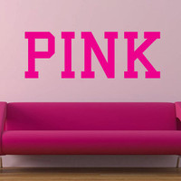 Pink Victoria&#x27;s Secret Pink vinyl wall decal