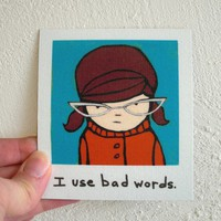Brunette Bad Words Swearing Girl 60s Retro by SimplyCutebyKarin