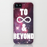 to infinity &amp; beyond iPhone Case | Society6