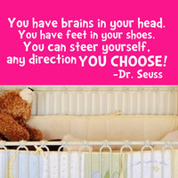 Dr Seuss you have brains in your head Quote Wall by Stickitthere