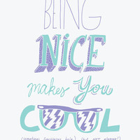 Being Nice Art Print by Will Bryant | Society6