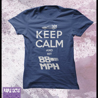 Back to the future T shirt, Womens - Keep calm and hit 88 mph