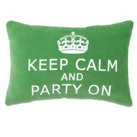Keep Calm and Party On Pillow  - Pillows - Bedding