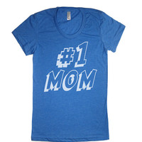 Womens Number One Mom T Shirt - American Apparel TShirt tee - S M L XL (20 Color Options)