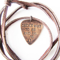 Guitar Pick Necklace with The Avett Brothers Quote - gift for him